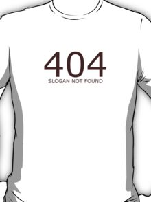 Geek shirt - 404 not found T-Shirt