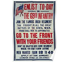 Enlist to day in the 69th infantry Join the famous Irish regiment Go to the front with your friends 0001 Poster