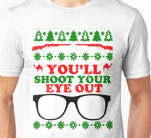 SHOOT YOUR EYE OUT  Unisex T-Shirt
