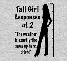 Tall Girl Responses #12 Womens Fitted T-Shirt