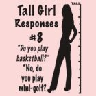 Tall Girl Quotes. QuotesGram