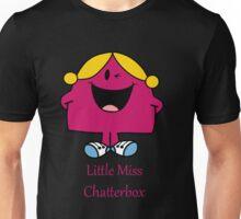 Little miss chatterbox Unisex T-Shirt