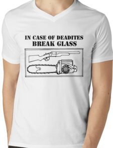 IN CASE OF DEADITES BREAK GLASS Mens V-Neck T-Shirt