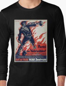 An die Partei der Nichtwähler! Auf zur Wahl Wählt Zentrum 1337 Long Sleeve T-Shirt