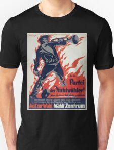 An die Partei der Nichtwähler! Auf zur Wahl Wählt Zentrum 1337 T-Shirt