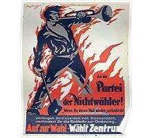 An die Partei der Nichtwähler! Auf zur Wahl Wählt Zentrum 1337 Poster