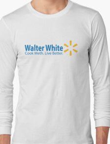 Walter White Live Better Long Sleeve T-Shirt