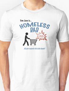 Homeless Dad - Arrested Development T-Shirt