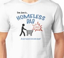 Homeless Dad - Arrested Development Unisex T-Shirt