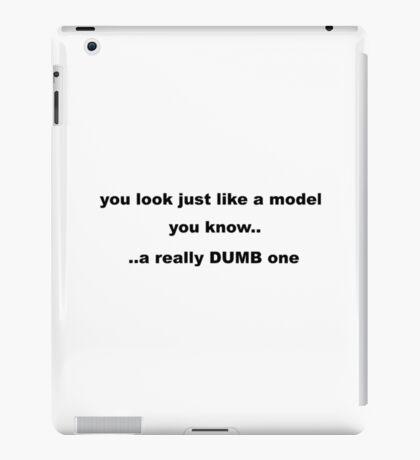 Model Slogan iPad Case/Skin