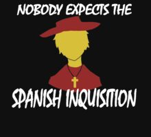 Nobody Expects the Spanish Inquisition by SevLovesLily