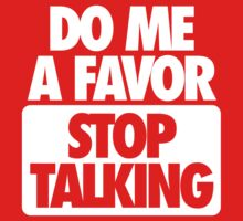STOP TALKING. by cpinteractive
