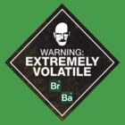 Breaking Bad Volatile by Ollie Mason
