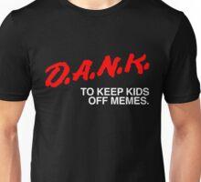D.A.N.K. Dare Shirt Unisex T-Shirt