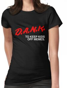 D.A.N.K. Dare Shirt Womens Fitted T-Shirt