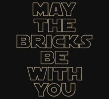 """MAY THE BRICKS BE WITH YOU"" by Customize My Minifig Kids Tee"