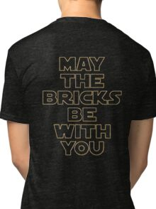 """MAY THE BRICKS BE WITH YOU"" by Customize My Minifig Tri-blend T-Shirt"