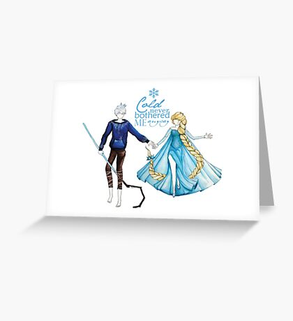 Cold never bothered me anyway (Jelsa) Greeting Card