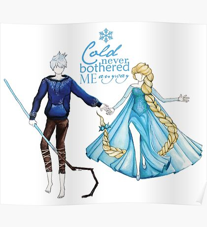 Cold never bothered me anyway (Jelsa) Poster