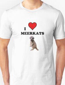 I Heart Meerkats (T-Shirt & Sticker ) Unisex T-Shirt