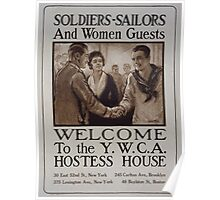 Soldiers sailors and women guests Welcome to the YWCA hostess house Poster