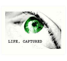 Life, Captured Art Print
