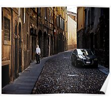 On the streets of Bergamo Poster