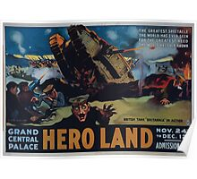 Hero land The greatest spectacle the world has ever seen for the greatest need the world has ever known Poster