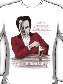 The Most Interesting Vampire in the World T-Shirt
