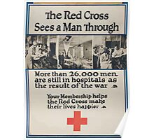 The Red Cross sees a man through More than 26000 men are still in hospitals as a result of the war Poster
