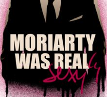 MORIARTY WAS REALly sexy (version 2) Sticker