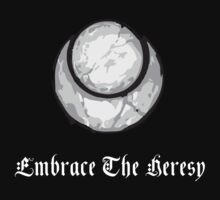 Embrace The Heresy by Imperonism