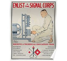 Enlist in the Signal Corps Receive a technical education free 002 Poster