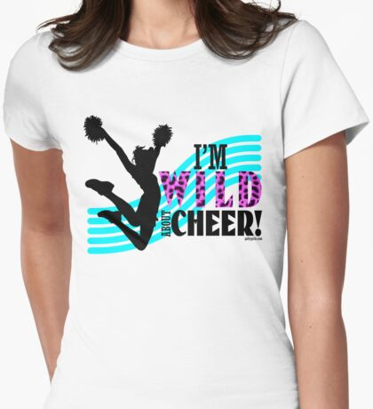 I'm Wild About Cheer - Cheerleading Womens Fitted T-Shirt