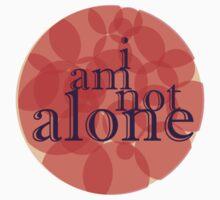 i am not alone (affermations 3) by limeaidegirl