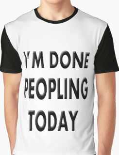 Done Peopling Today Girls Graphic T-Shirt