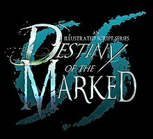 Destiny of the Marked Logo by nicolealesart
