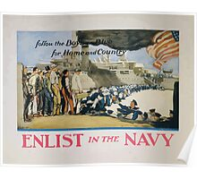 Enlist in the Navy follow the boys in blue for home and country Poster