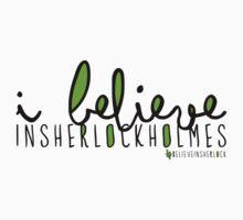 I Believe in Sherlock Holmes. by xDominoe