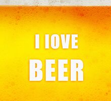 I love beer by rafo