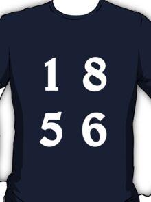 1 8 5 6 T-Shirt