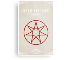 The Poor Fellows Metal Print
