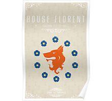 House Florent Poster