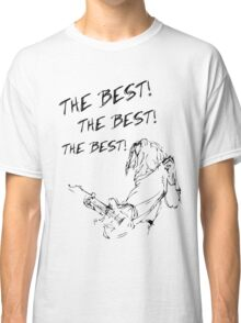 Best of You Classic T-Shirt