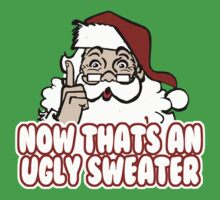 Now That's An Ugly Christmas Sweater Kids Clothes