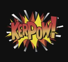 Kerpow! by Rob Goforth