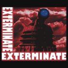 EXTERMINATE by LonewolfDesigns
