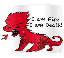 Baby Smaug - I am Fire, I am Death Poster