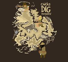 Chicks Dig Dinosaurs Unisex T-Shirt