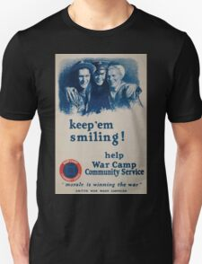 Keep em smiling! Help War Camp Community Service Morale is winning the war United War Work Campaign 002 T-Shirt
